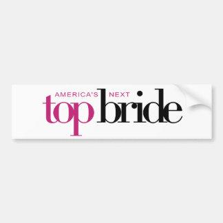 America's Next Top Bride Bumper Sticker