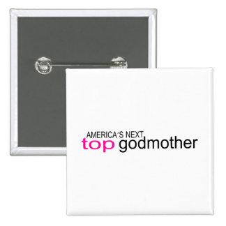 Americas Next Top Godmother 15 Cm Square Badge