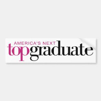America's Next Top Graduate Bumper Sticker