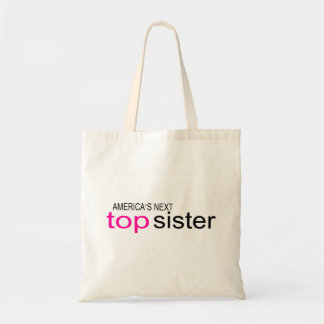 Americas Next Top Sister Budget Tote Bag