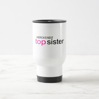 Americas Next Top Sister Stainless Steel Travel Mug