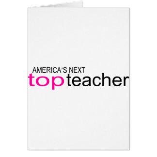 Americas Next Top Teacher Greeting Cards