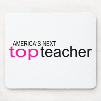 Americas Next Top Teacher Mouse Pad