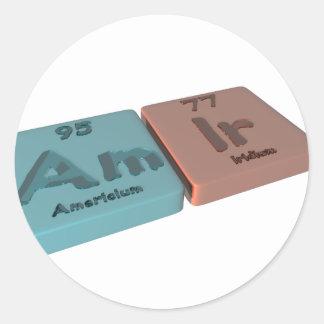 Amir as Am Americium  and Ir Iridium Round Sticker