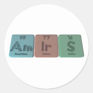 Amirs-Am-Ir-S-Americium-Iridium-Sulfur Round Sticker