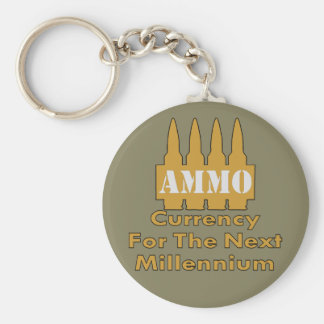Ammo Currency For The Next Millennium Basic Round Button Key Ring