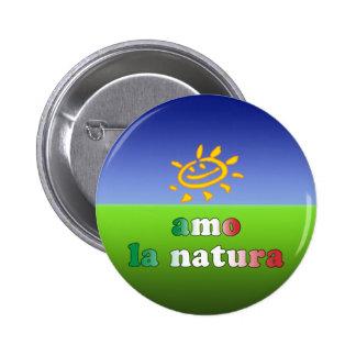 Amo la Natura I Love Nature in Italian Pins