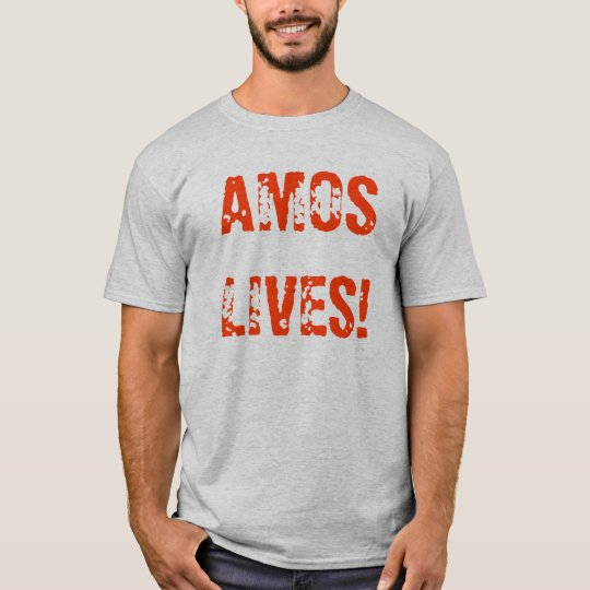 AMOSLIVES! T-Shirt