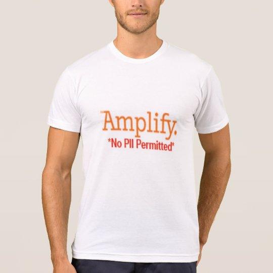 Amplify. T-Shirt