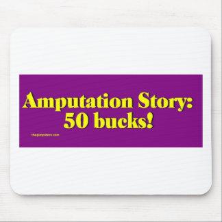 amputation_story mouse pad