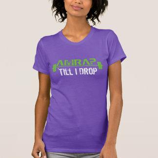 AMRAP - 'Till I Drop T-Shirt