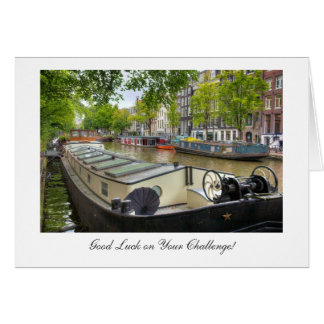 Amsterdam Canal Barge Home, Good Luck on Challenge Greeting Card
