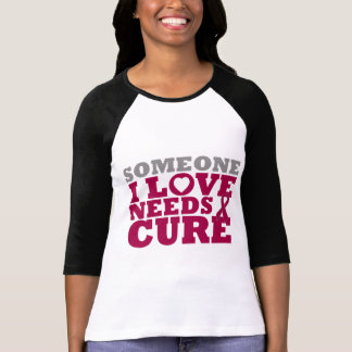 Amyloidosis Someone I Love Needs A Cure Shirts