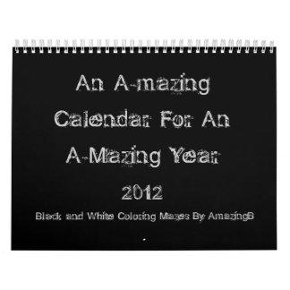 An A-mazing Calendar For An A-mazing Year 2012
