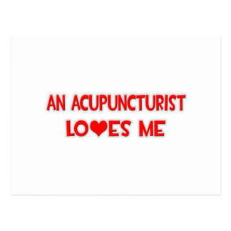 An Acupuncturist Loves Me Postcard
