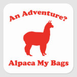 An Adventure? Alpaca My Bags Square Sticker