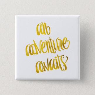 An Adventure Awaits Quote Gold Faux Foil Quotes 15 Cm Square Badge