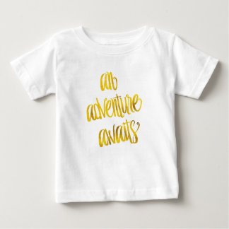 An Adventure Awaits Quote Gold Faux Foil Quotes Baby T-Shirt