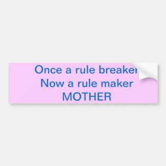 An amazing bumper sticker for an amazing mom!