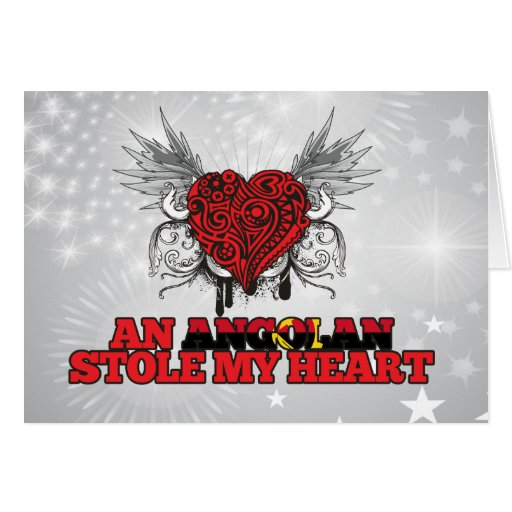 An Angolan Stole my Heart Card