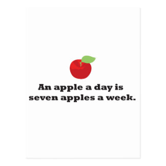 An Apple A Day...is 7 apples a week Postcard
