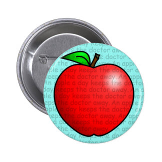 An Apple A Day Keeps The Doctor Away 6 Cm Round Badge