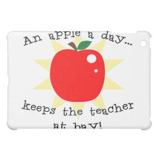 An apple a day keeps the teacher at bay iPad mini cases