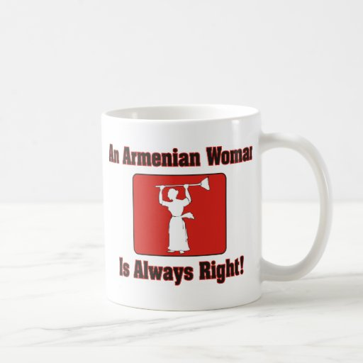 An Armenian Woman Is Always Right Basic White Mug
