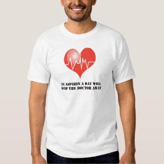 An Aspirin a Day Will Keep The Doctor Away T-shirt
