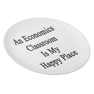 An Economics Classroom Is My Happy Place Party Plate