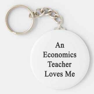 An Economics Teacher Loves Me Key Chain