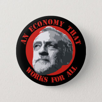 An Economy That Works For All 6 Cm Round Badge