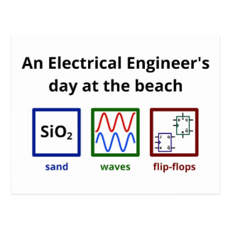 An Electrical Engineer s day at the beach Postcard