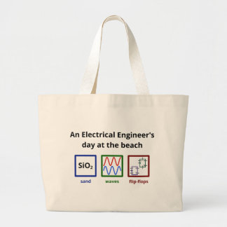 An Electrical Engineer's day at the beach Large Tote Bag