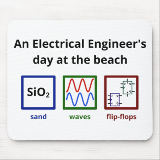 An Electrical Engineer's day at the beach Mouse Mat