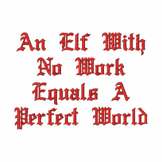 An Elf With No Work