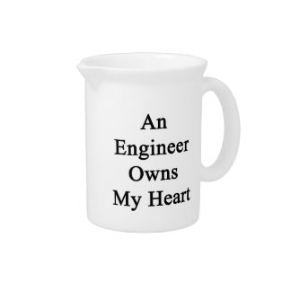 An Engineer Owns My Heart Beverage Pitchers