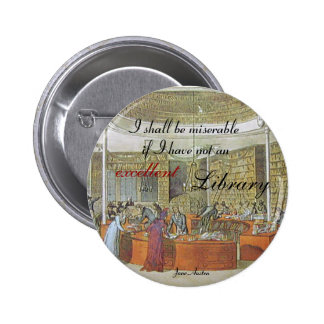 """An excellent library"" Quotable Jane Austen 6 Cm Round Badge"