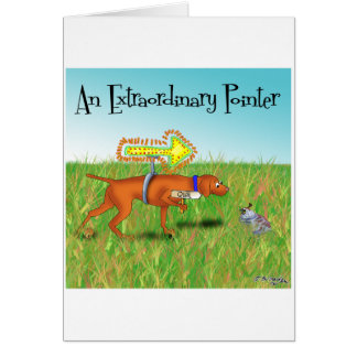 An Extraordinary Pointer Greeting Card
