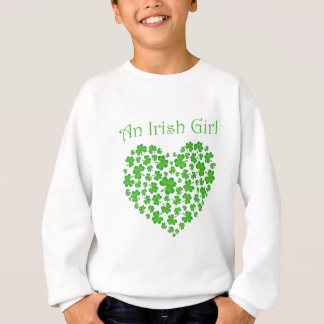 An Irish Girl Sweatshirt