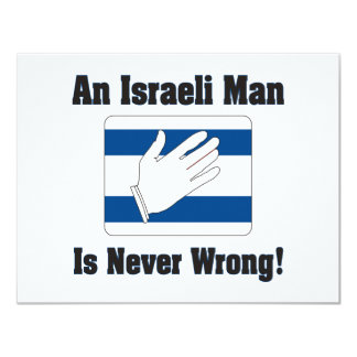 An Isralei Man Is Never Wrong 11 Cm X 14 Cm Invitation Card
