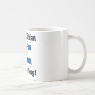 An Isralei Man Is Never Wrong Mugs