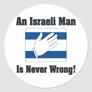 An Isralei Man Is Never Wrong Round Sticker