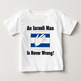 An Isralei Man Is Never Wrong Tshirts