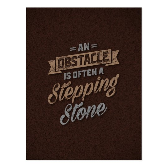 An Obstacle Inspirational Quotes Postcard