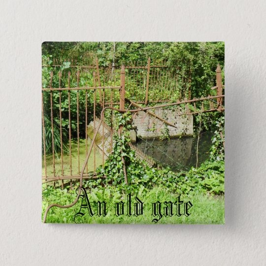 An old gate 15 cm square badge