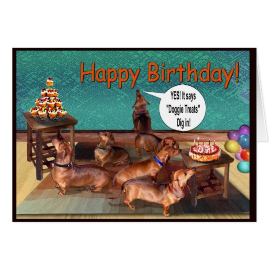 An unplanned Dachshund Birthday Party! Card