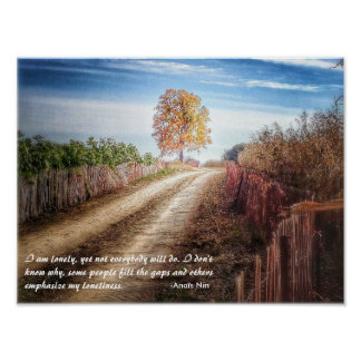 Anais Nin quote on loneliness: gorgeous wall art Poster