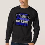Anal Cancer Survivor Family Friends Faith Pullover Sweatshirts
