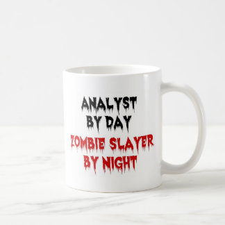 Analyst by Day Zombie Slayer by Night Basic White Mug